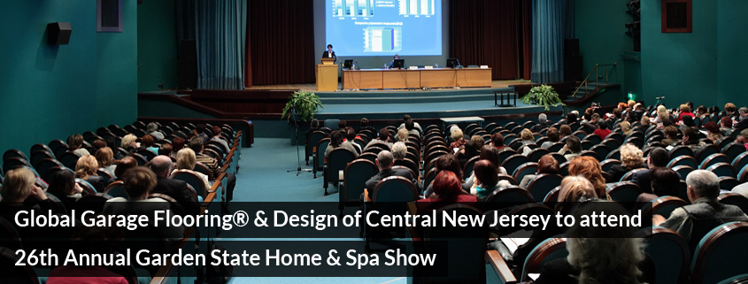 Global Garage Flooring® & Design of Central New Jersey to attend 26th Annual Garden State Home & Spa Show