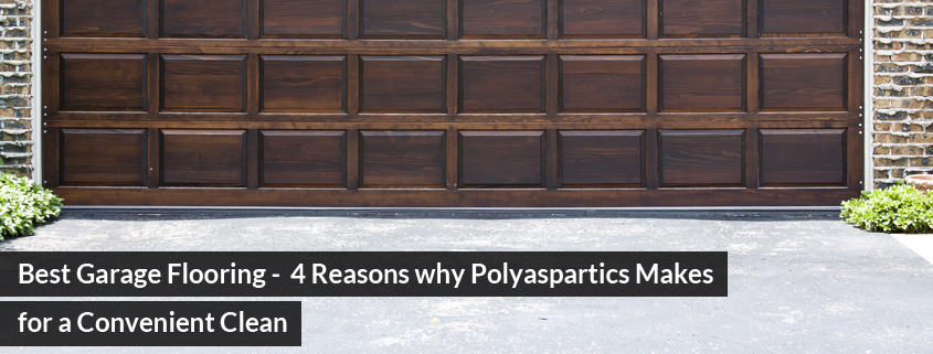 Best Garage Flooring - 4 Reasons why Polyaspartics Makes for a Convenient Clean
