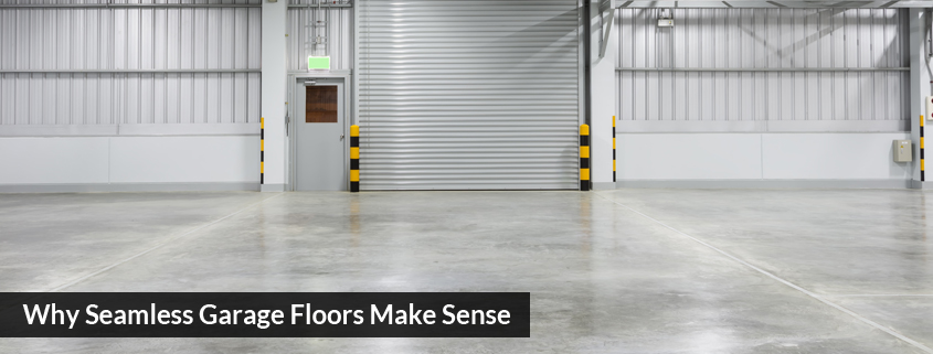 Why Seamless Garage Floors Make Sense