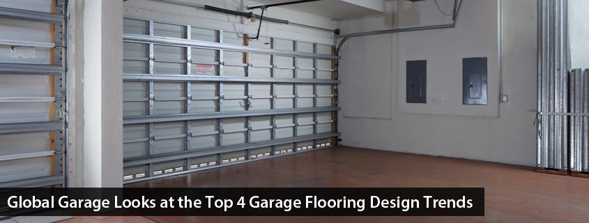 Global Garage Looks At The Top 4 Garage Flooring Design